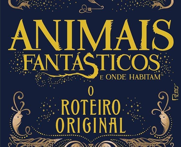 Animais Fantásticos e Onde Habitam: Roteiro Original