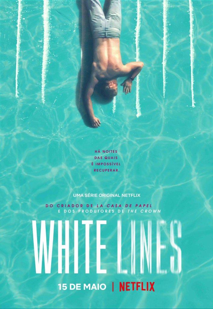 White Lines   Série do criador de La Casa de Papel ganha trailer