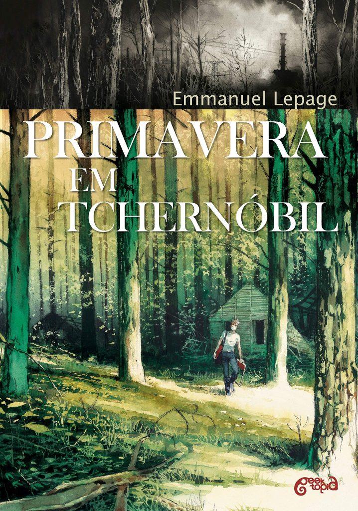 Primavera em Tchernóbil, de Emmanuel Lepage