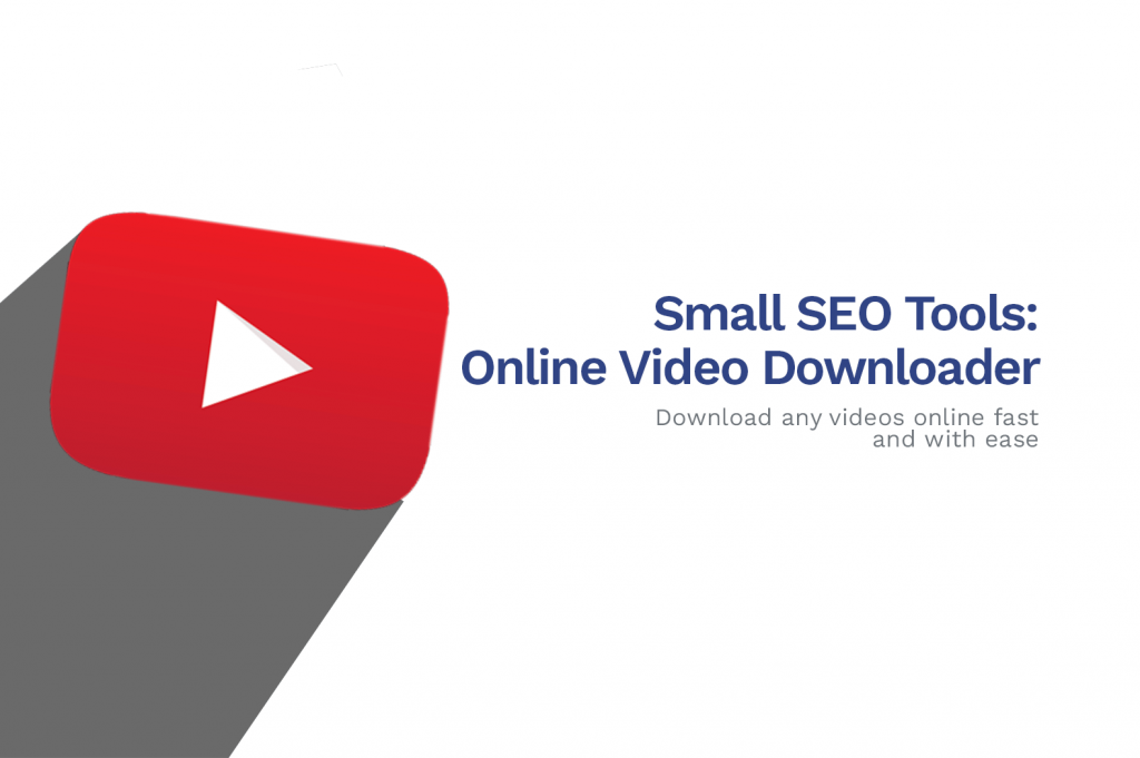 Small SEO Tools- All video downloader