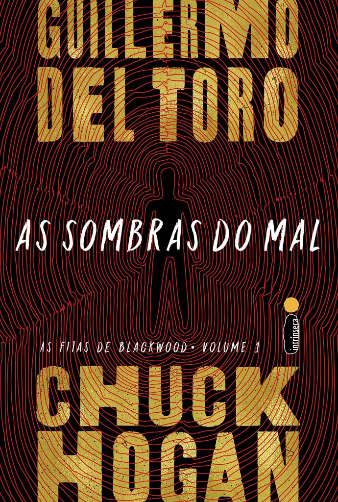 Ler é Bom, Vai! As Sombras do Mal: As Fitas de Blackwood vol. 1