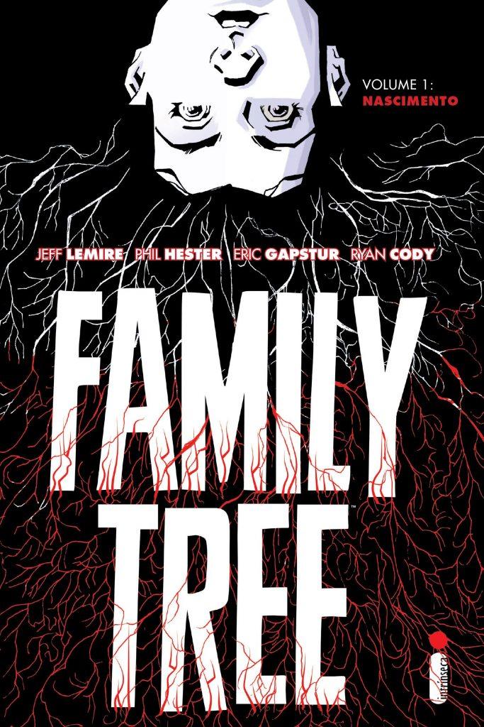 Ler é Bom, Vai! Family Tree Volume 1: Nascimento, de Jeff Lemire