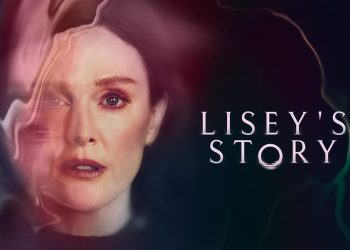 Lisey's Story Trailer, série com Julianne Moore