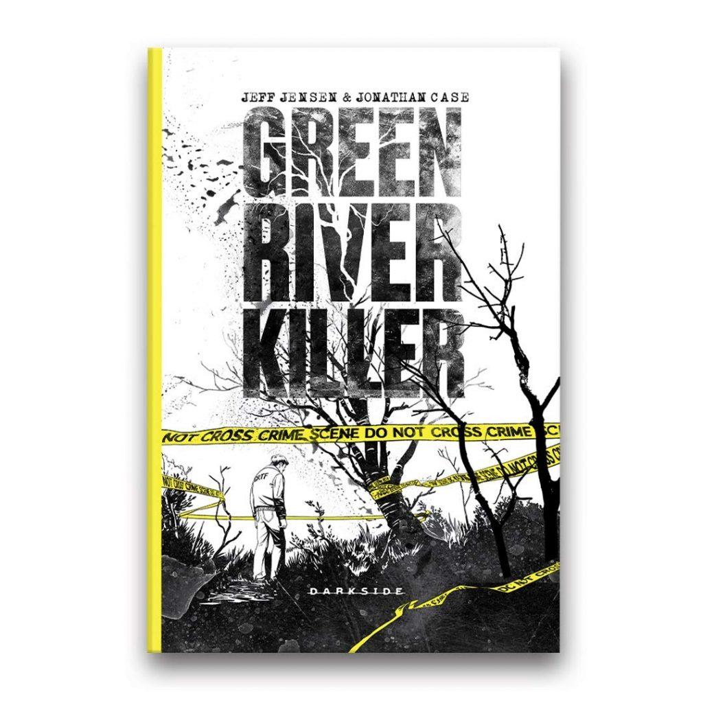 Ler é Bom, Vai! Green River Killer, de Jeff Jensen e Jonathan Case