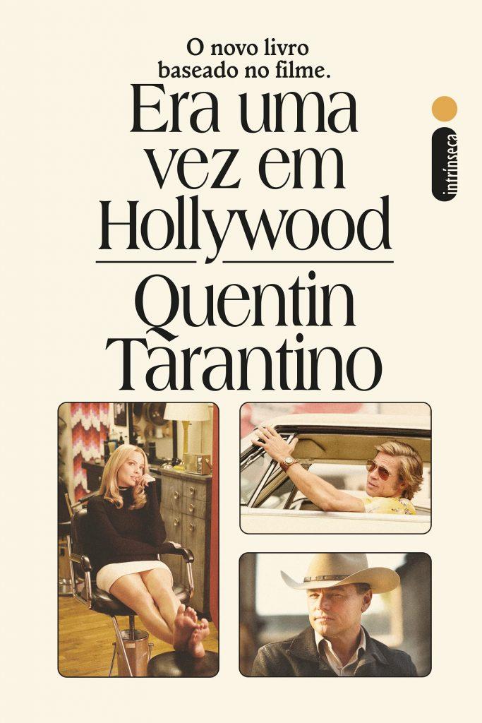 Ler é Bom, Vai! Era uma vez em Hollywood, de Quentin Tarantino