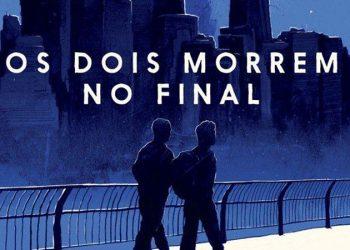 Ler é Bom, Vai! Os Dois Morrem No Final, de Adam Silvera
